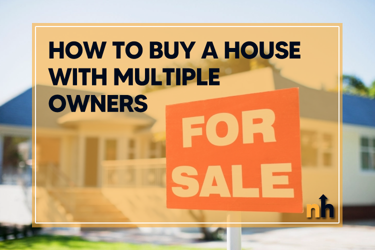 buy house multiple owners